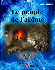 Téléchargez le livre :  Le peuple de l'abîme