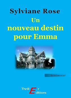 Téléchargez le livre numérique:  Un nouveau destin pour Emma