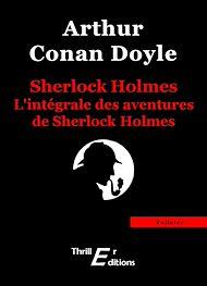 Téléchargez le livre :  L'intégrale des aventures de Sherlock Holmes