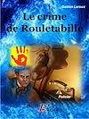 Télécharger le livre :  Le crime de Rouletabille