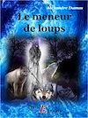 Télécharger le livre :  Le meneur de loups
