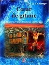 Télécharger le livre :  Cœur de gitane - Livre 11