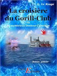 Téléchargez le livre :  La croisière du Gorill-Club - Livre 12