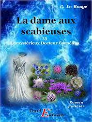 Téléchargez le livre :  La dame aux scabieuses - Livre 15