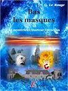 Télécharger le livre :  Bas les masque - Livre 18