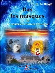 Téléchargez le livre :  Bas les masque - Livre 18