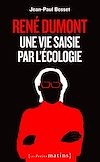 Télécharger le livre :  René Dumont. Une vie saisie par l'écologie