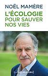 Télécharger le livre :  L'écologie pour sauver nos vies