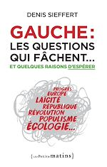 Download this eBook Gauche : les questions qui fâchent