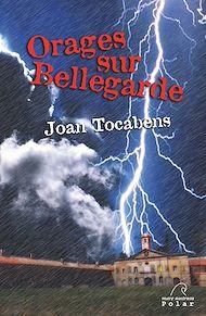 Téléchargez le livre :  Orages sur Bellegarde