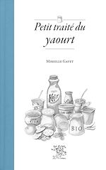 Download this eBook Petit traité du yaourt