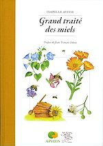 Download this eBook Grand traité des miels