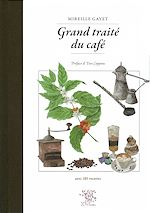 Download this eBook Grand traité du café