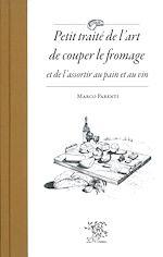 Download this eBook Petit traité de l'art de couper le fromage