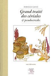 Téléchargez le livre :  Grand traité des céréales et pseudocéréales