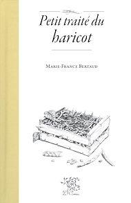 Téléchargez le livre :  Petit traité du haricot