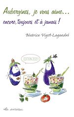Download this eBook Aubergines, je vous aime...