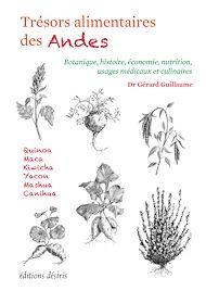 Téléchargez le livre :  Trésors alimentaires des Andes