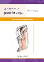 Download this eBook Anatomie pour le Yoga