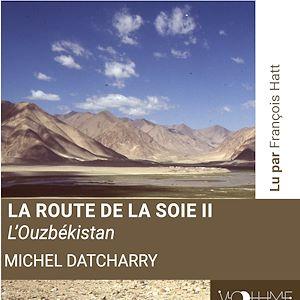Téléchargez le livre :  La route de la soie II