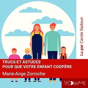 Téléchargez le livre :  Trucs et astuces pour que votre enfant coopère