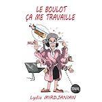 Download this eBook Le boulot, ça me travaille