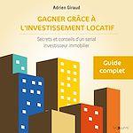 Download this eBook Gagner grâce à l'investissement locatif