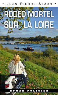 Téléchargez le livre :  Rodéo mortel sur la Loire
