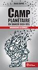 Télécharger le livre : Camp planétaire : un danger bien réel