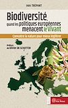 Télécharger le livre :  Biodiversité : les politiques européennes menacent le vivant