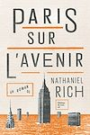Télécharger le livre :  Le Paris sur l'avenir