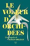 Télécharger le livre :  Le voleur d'orchidées