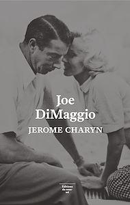 Téléchargez le livre :  Joe DiMaggio. Portrait de l'artiste en joueur de baseball