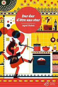 Téléchargez le livre :  Dur dur d'être une star
