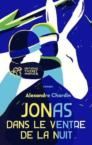 Téléchargez le livre :  Jonas dans le ventre de la nuit