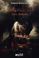 Download this eBook Le Crépuscule des Anges