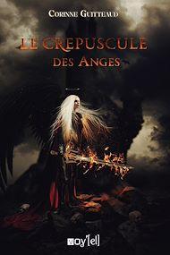 Téléchargez le livre :  Le Crépuscule des Anges
