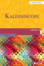 Télécharger cet ebook : Kaleidoscope