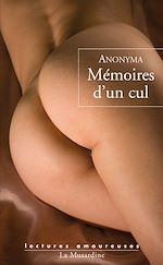 Téléchargez le livre :  Mémoires d'un cul
