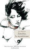 Télécharger le livre :  Zénobie la mystérieuse