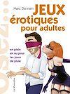 Télécharger le livre :  Osez - Jeux érotiques pour adultes