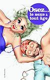 Télécharger le livre :  Osez le sexe à tout âge - Nouvelle édition