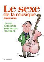 Download this eBook Le sexe de la musique