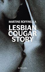 Téléchargez le livre :  Lesbian Cougar Story