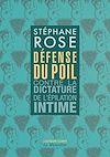 Télécharger le livre :  Défense du poil - Contre la dictature de l'épilation intime -nouvelle édition-