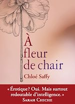 Download this eBook A fleur de chair