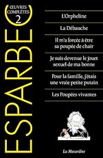 Download this eBook Oeuvres complètes d'Esparbec - tome 2