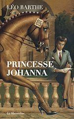 Download this eBook Princesse Johanna