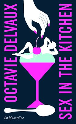 Download the eBook: Sex in the Kitchen - Edition collector