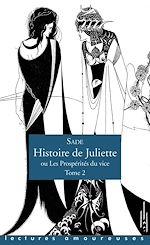 Download this eBook Histoire de Juliette ou Les Prospérités du vice - tome 2